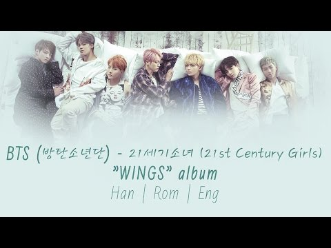 BTS (방탄소년단) - 21세기 소녀 (21st Century Girls) [Lyrics Han|Rom|Eng]