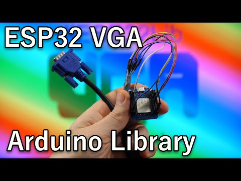 ⚡️ ESP32 VGA Now as Arduino Library explained for