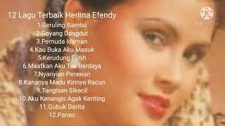 12 Lagu Terbaik Herlina effendy
