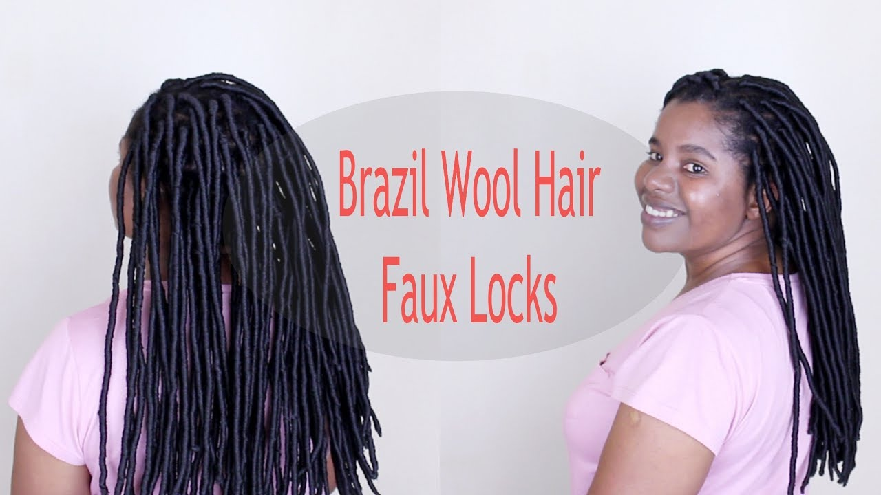 How To Brazilian Wool Faux Locks Tutorial Youtube