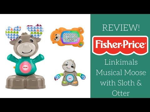 REVIEW!  Fisher Price Linkimals Musical Moose With Sloth & Otter