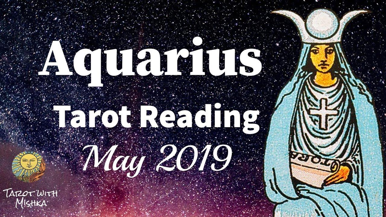 ♒ Aquarius Forecast Tarot May 2019💖| Aquarius Tarot Cards Reading May 2019  by Mishka