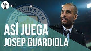 Josep Guardiola | Sistema de Juego y Táctica ( Manchester City 2018 )