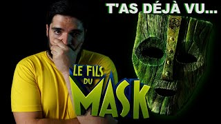 T'as déjà vu LE FILS DU MASK ?