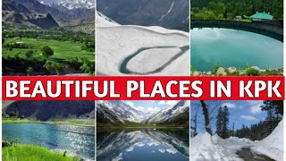 Top 10 Best Tourist Attractions in KPK Pakistan | Beautiful places to visit in Khyber Pakhtunkhwa