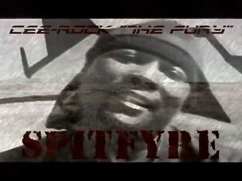 SPITFYRE - Cee-Rock ''The Fury''