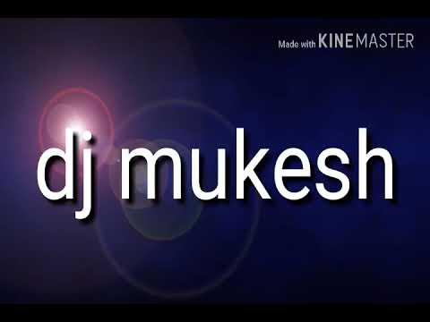 Dj mukesh