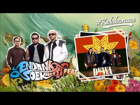 Tak Kan Ada Cinta Yang Lain ~ Dewa 19 {Endank Soekamti Kolaborasoe Album 2014}