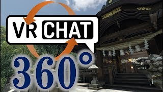 【360°Live】VRChat World Tours【Smartphone】