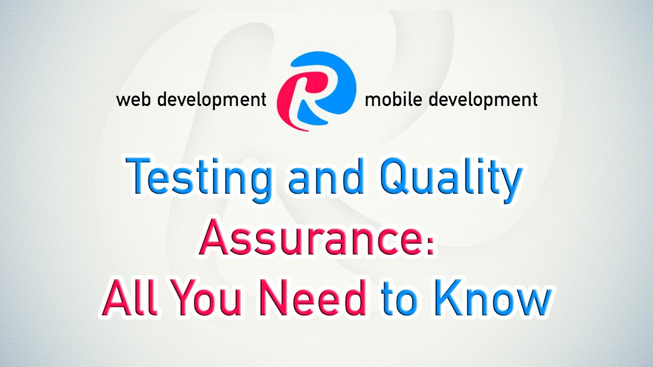 Testing and Quality Assurance: All You Need to Know -- All About Apps by  Cleveroad Inc