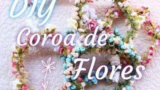 DIY: Como fazer uma Coroa de Flores