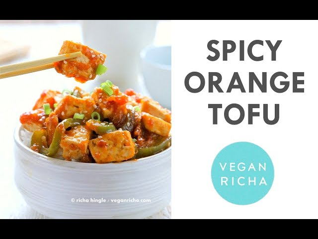Spicy Orange Tofu & Peppers 1 Pot 30 Minutes | Vegan Richa