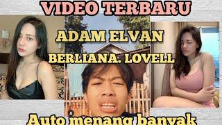 KUMPULAN VIDEO ADAM ELVAN & BERLIANA. LOVELL   AUTO MENANG BANYAK   (TERBARU 2020)