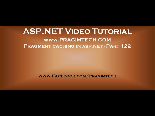 Fragment caching in asp net   Part 122