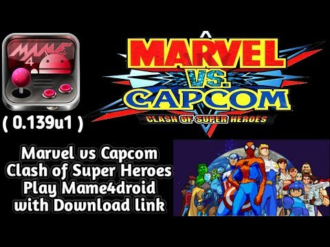 Download And Play Marvel Vs Capcom Clash Of Super Heroes On Android Play Mame4droid (0.139u1) Emu