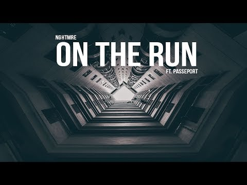 NGHTMRE - On The Run (Audio) ft. PASSEPORT