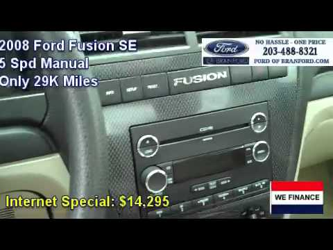 Used 2008 Ford Fusion SE For Sale in CT MA NY RI
