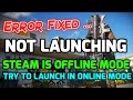 Just Cause 3 Steam Offline Mode / Not Launching | Error Fixed