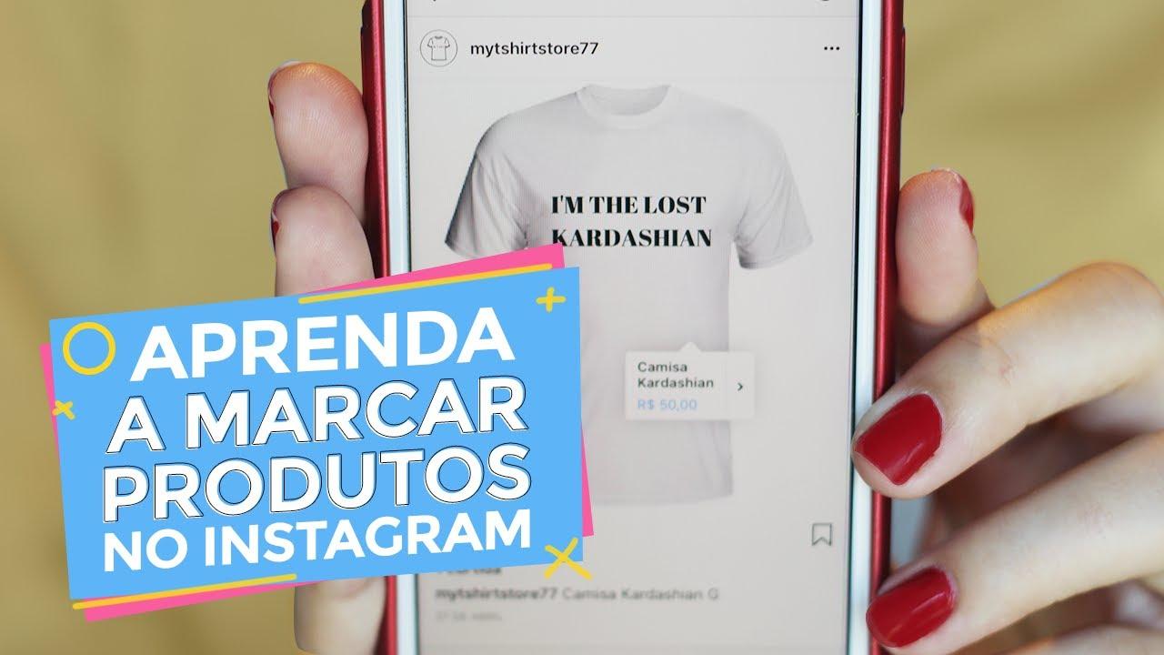 fbdd8a84f6 Loja no Instagram  aprenda como marcar seus produtos