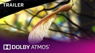 """Dolby Atmos: """"Leaf"""" Cinema Trailer"""