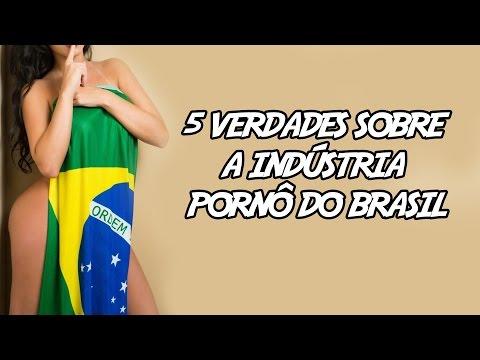 5 Verdades sobre a Indústria Pornô do Brasil