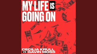 My Life Is Going On (Cecilia Krull vs. Gavin Moss) (Música Original de la Serie de TV La Casa...