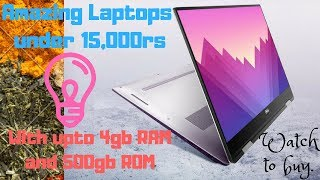 Cheapest best Laptops Under 15000| Best Budget Laptops To Buy In 2018 July| India