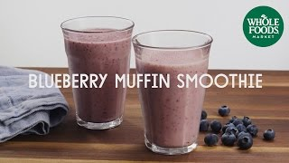 Blueberry Muffin Smoothie | Special Diet Recipes | Whole Foods Market
