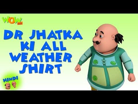 Dr Jhatka Ki All Weather Shirt - Motu Patlu in Hindi - 3D Animation Cartoon -As on Nickelodeon thumbnail