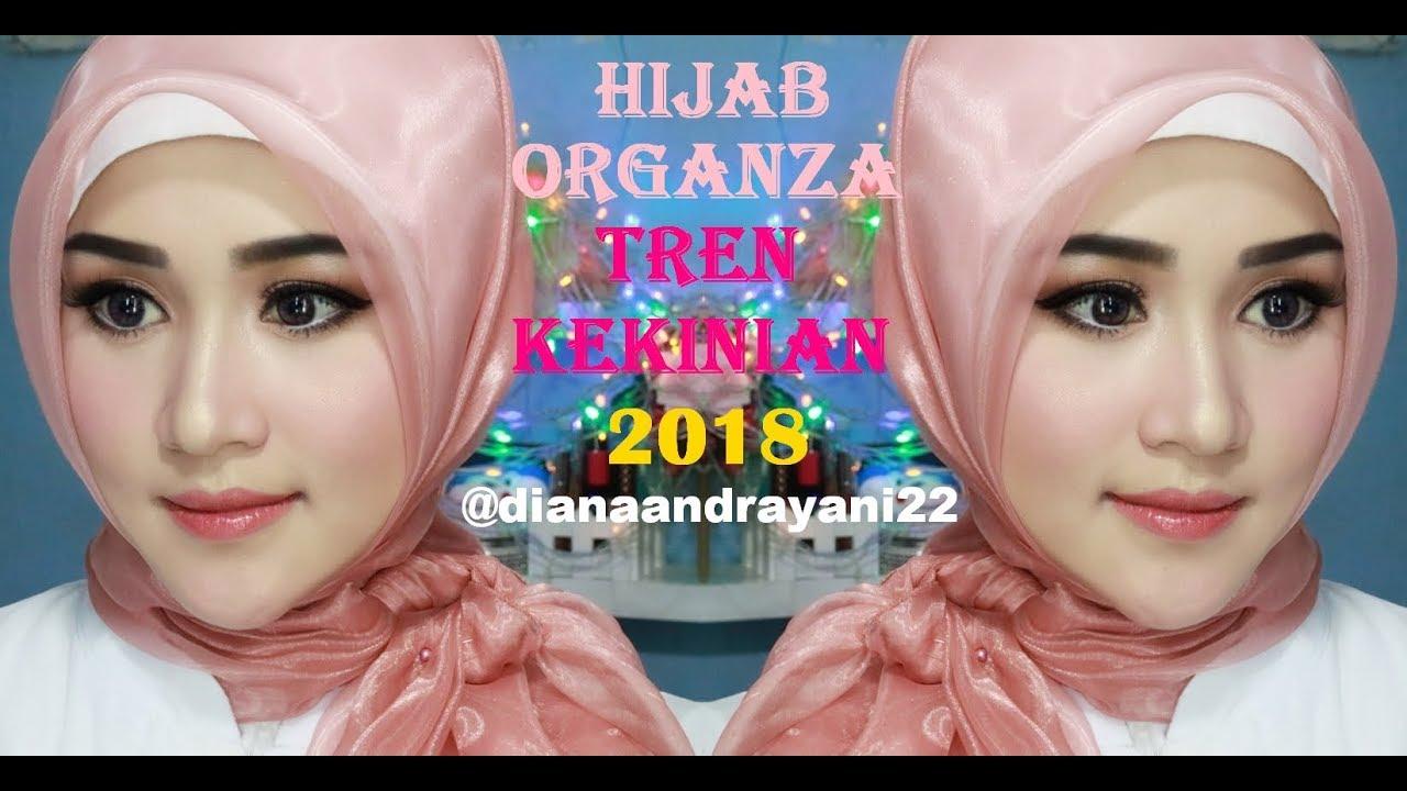 Hijab Organza TREN KEKINIAN 2018 Cantiksimplemewahelegan