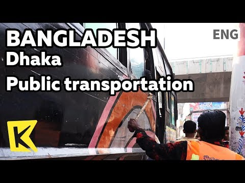【K】Bangladesh Travel-Dhaka[방글라데시 여행-다카]대중교통 이색 풍경/Public transportation/Traffic/Bus