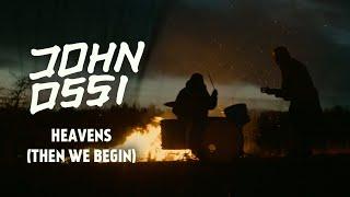 Johnossi - Heavens (Then We Begin) (Official Video)