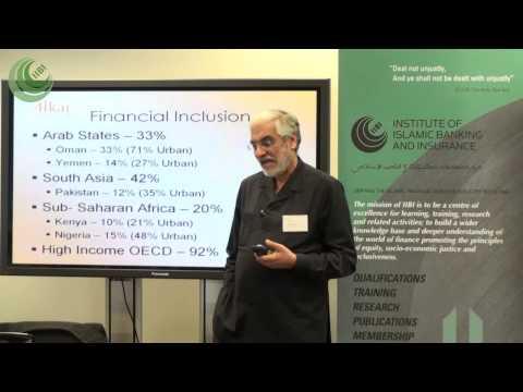 Islamic Finance and Financial Inclusion | Mr Iqbal Asaria CBE, Associate, Afkar Consulting Ltd