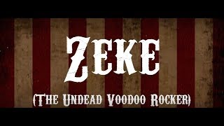 Hi/Jack - Zeke (The Undead Voodoo Rocker) [OFFICIAL LYRIC VIDEO]