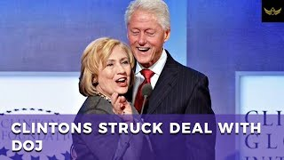 Secret deal between DOJ and Clinton lawyers exposes Deep State corruption