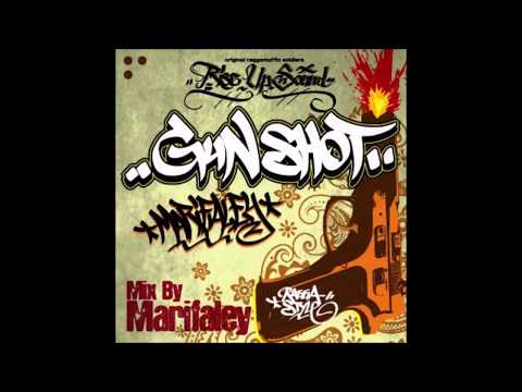 Rise Up Sound - GUN SHOT mix vol.1 ( mix by.Marifarley )