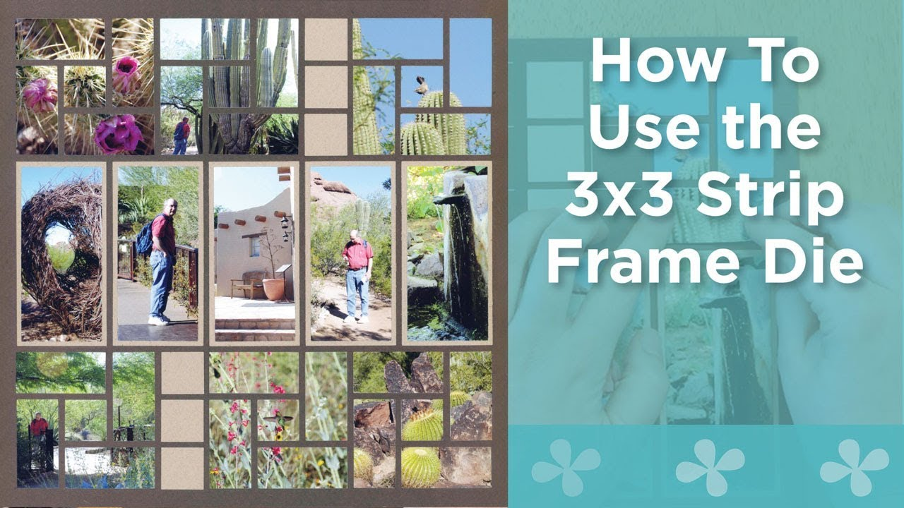 How to Use the 3x3 Strip Frame Die