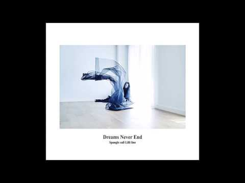 Spangle call Lilli line - Dreams Never End [Full Album] Mp3