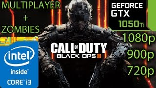 Call of Duty Black Ops 3: GTX 1050 ti - i3 6100 - 1080p - 900p - 720p - Multiplayer | Zombies
