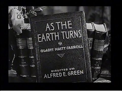 1934 As the Earth Turns Part 1