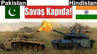 Hindistan & Pakistan Savaş Kapıda!