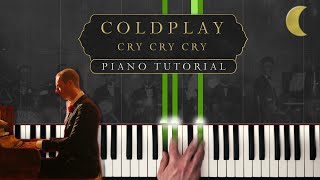 Coldplay - Cry Cry Cry   Piano Tutorial