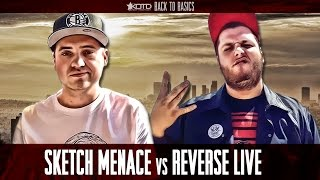 Sketch Menace vs Reverse Live