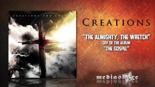 "Creations ""The Almighty, The Wretch"""