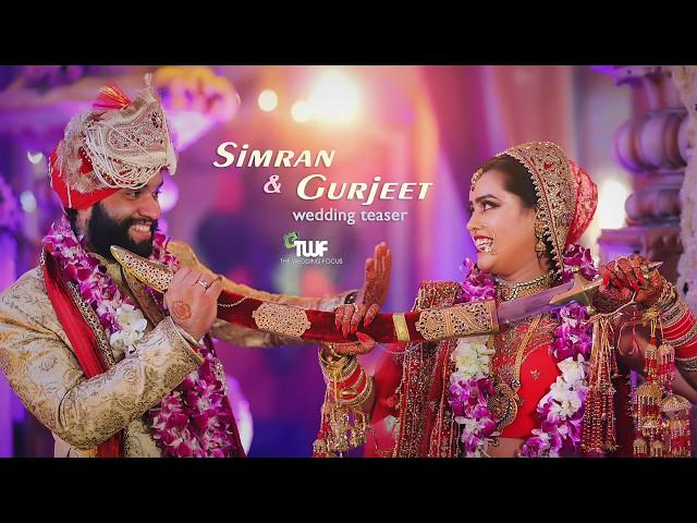 SIMRAN & GURJEET  WEDDING TEASER