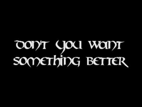 Tantric-Something Better w/ Lyrics