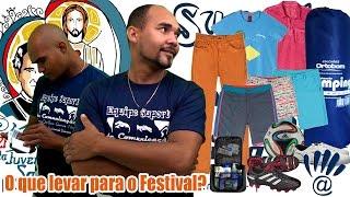 O que levar para o Festival?