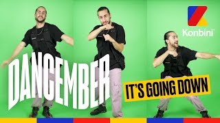 Dancember #25 - It's Going Down