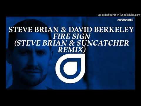 Steve Brian & David Berkeley  Fire Sign Steve Brian & Suncatcher Mix Cut