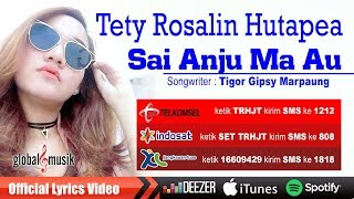 Tety Rosalin Hutapea - Sai Anju Ma Au (Official Music Video)
